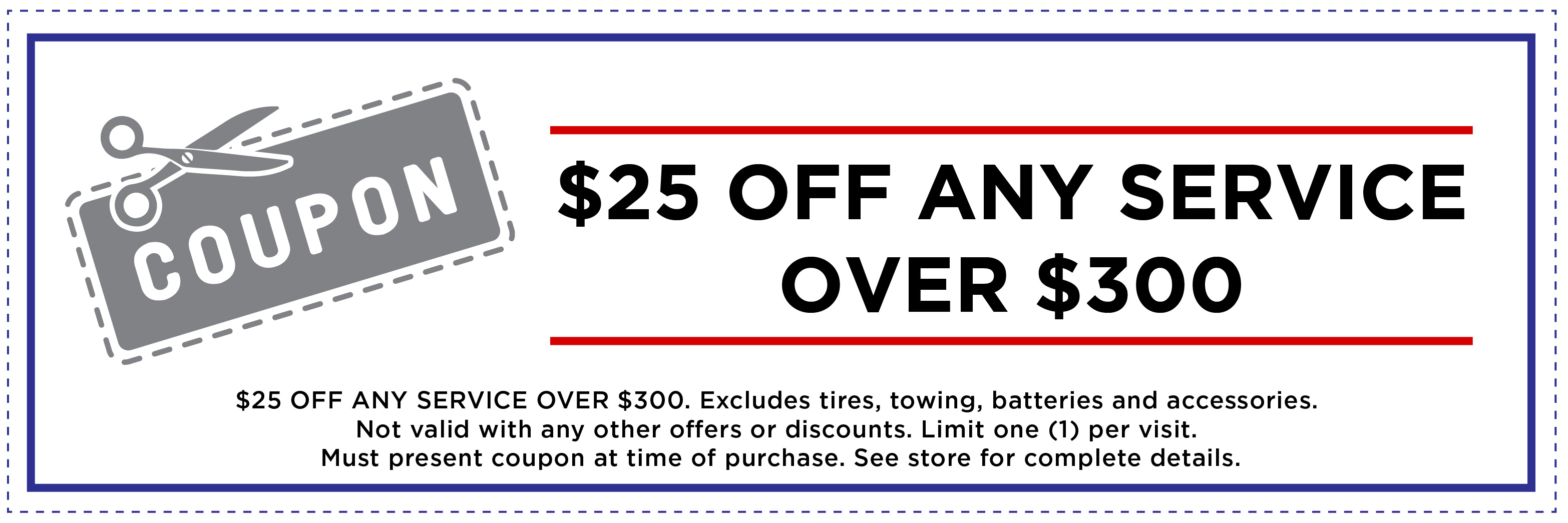 $25 OFF ANY SERVICE OVER $300
